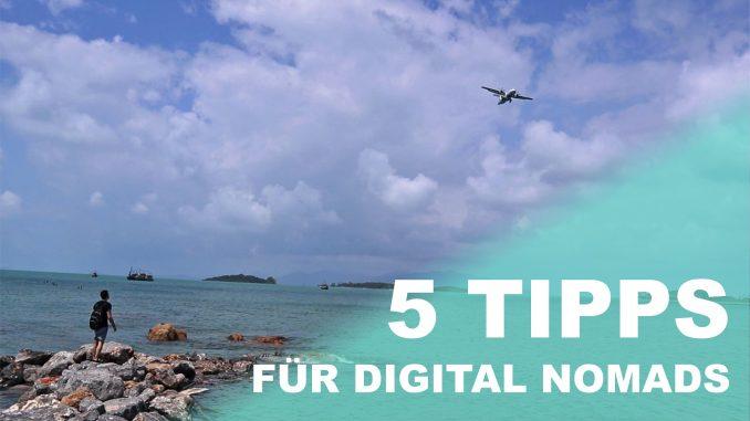 5 Tipps für digitale Nomaden
